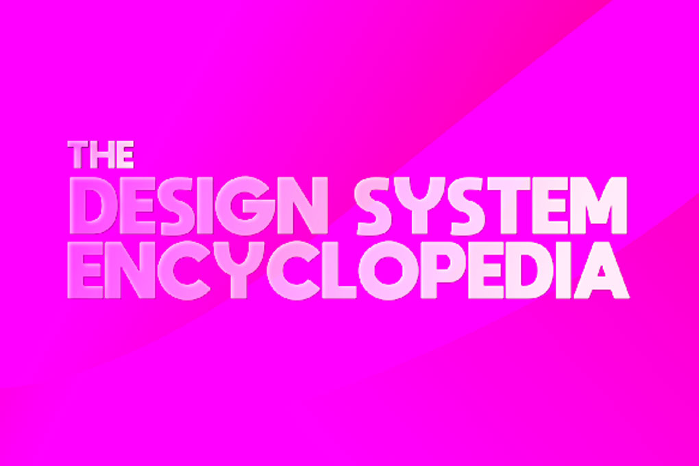 The Design System Encyclopedia