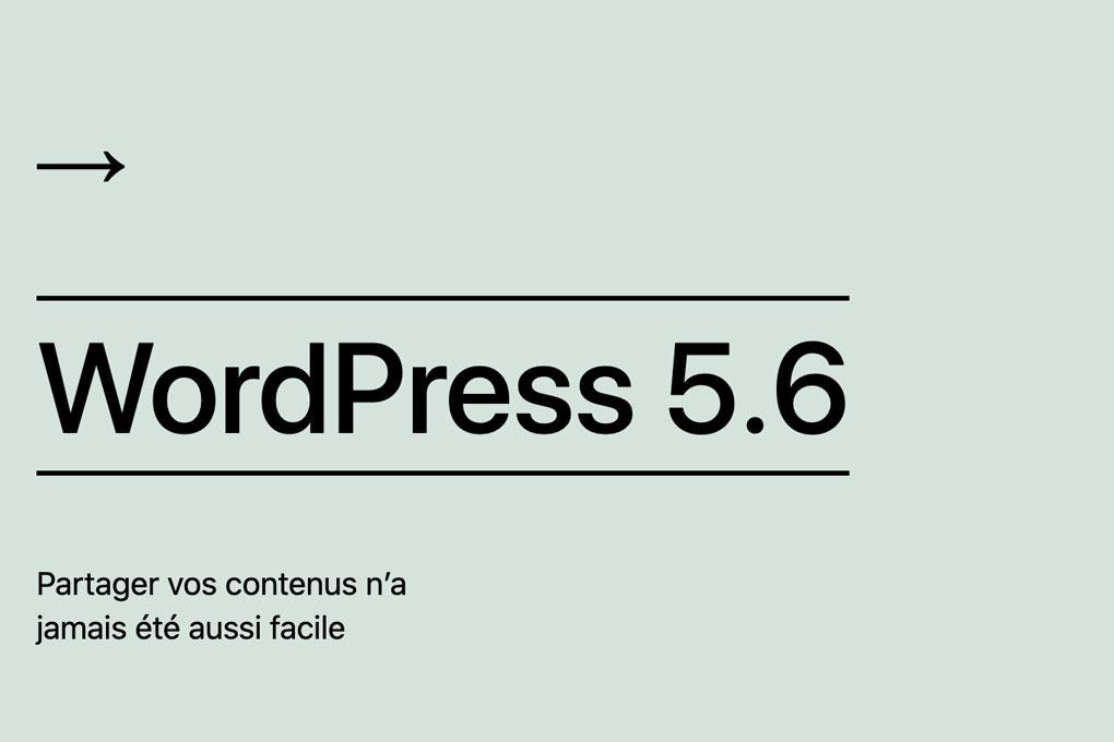 WordPress 5.6 est de sortie !